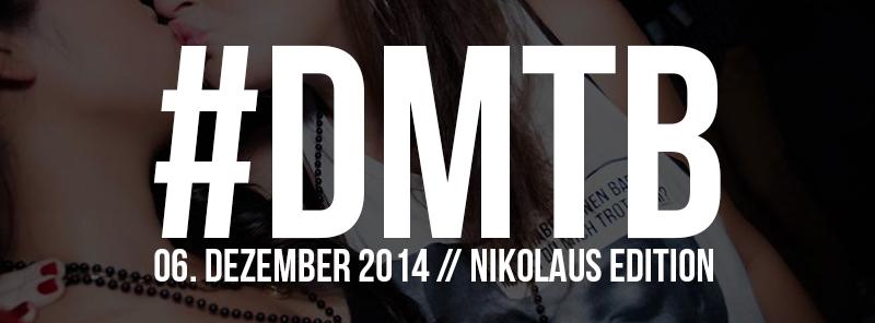 #DMTB – Nikolaus Edition – am 06. Dezember 2014
