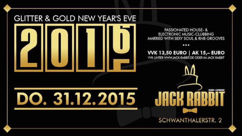 Jack Rabbit Silvester 2015: Gold und Glitter