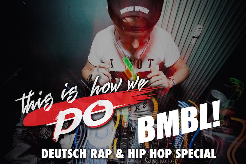 THIS IS HOW WE DO – BAMBULE Deutsch Rap & Hip Hop Special am 04.02.