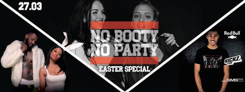 No Booty No Party – Osterspecial mit SXTN – 27. März 2016